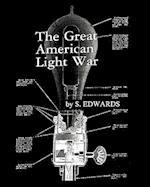The Great American Light War af S. Edwards
