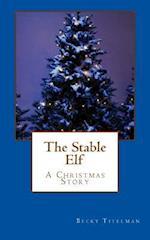 The Stable Elf af Becky Titelman