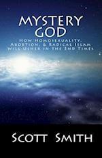 Mystery God af Scott E. Smith