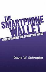 The Smartphone Wallet