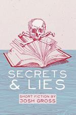 Secrets & Lies af Josh Gross