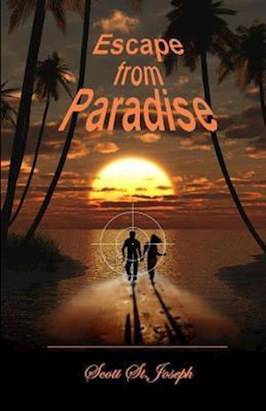 Bog, paperback Escape from Paradise af Scott St Joseph
