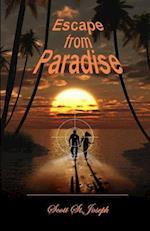Escape from Paradise af Scott St Joseph