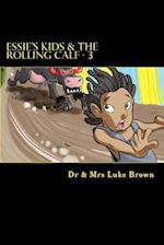 Essie's Kids & the Rolling Calf - 3