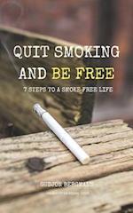 Quit Smoking and Be Free af Gudjon Bergmann
