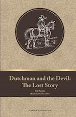 Dutchman and the Devil: The Lost Story af Pat Parish
