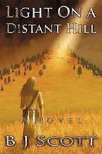 Light on a Distant Hill af B. J. Scott
