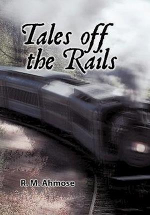 Tales Off the Rails