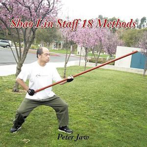 Shao Lin Staff 18 Methods