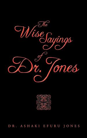 The Wise Sayings of Dr. Jones