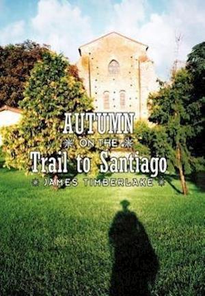 Autumn on the Trail to Santiago