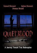 Quiet Blood af Lionel Stewart, Jamie Stewart, Demar Brazil