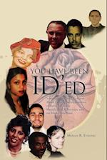 You Have Been Id'ed