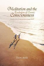 Meditation and the Evolution of Cosmic Consciousness