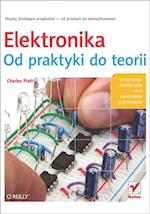 Elektronika. Od praktyki do teorii af Charles Platt
