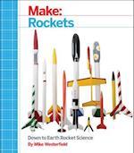 Make: Rockets af Mike Westerfield