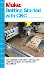 Getting Started With CNC af Edward Ford