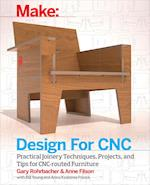 Design for CNC (Make: Technology on Your Time)