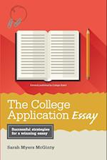 The College Application Essay (THE COLLEGE APPLICATION ESSAY)