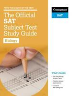 The Official SAT Subject Test in Biology Study Guide (College Board Official SAT Study Guide)