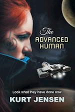 The Advanced Human - Look What They Have Done Now