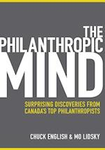 The Philanthropic Mind: Surprising Discoveries from Canada's Top Philanthropists af Chuck English, Mo Lidsky
