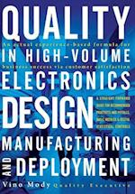 Quality in High-Volume Electronics Design:Manufacturing and Deployment af Vino Mody