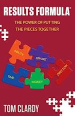 RESULTS FORMULA®: The Power of Putting the Pieces Together