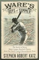 Ware's Boys of Summer