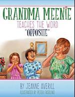 Grandma Meenie Teaches the Word Opposite