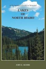 A Fisherman's Guide to Selected Lakes of North Idaho