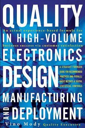 Bog, hæftet Quality in High-Volume Electronics Design: Manufacturing and Deployment af Vino Mody