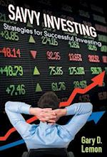 Savvy Investing: Strategies for Successful Investing