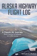 Alaska Highway Flight Log