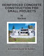 Reinforced Concrete Construction for Small Projects: A Complete Guide for Builders