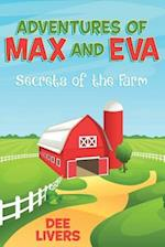 Adventures of Max and Eva: Secrets of the Farm af Dee Livers