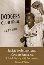 Jackie Robinson and Race in America af Thomas W. Zeiler