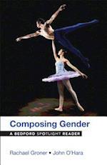 Composing Gender (Bedford Spotlight)