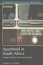 Apartheid in South Africa (Bedford Cultural Editions)