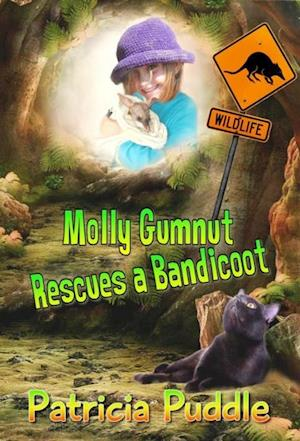 Molly Gumnut Rescues a Bandicoot af Patricia Puddle