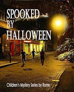 Spooked by Halloween: Children's Mystery Series af Rome