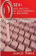 SEO: Guia Practica de Posicionamiento en Buscadores af Juanjo Ramos