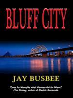 Bluff City af Jay Busbee