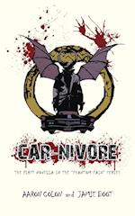 CAR-NIVORE: The first Novella in the