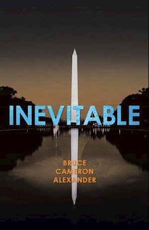 Bog, hæftet Inevitable af Bruce Cameron Alexander