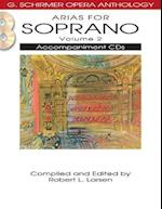 Arias for Soprano (G. SCHIRMER OPERA ANTHOLOGY, nr. 2)
