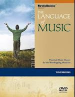 The Language of Music (Worship Musician Presents)