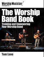 Worship Musician! Presents the Worship Band Book