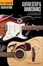 Guitar Setup & Maintenance (Hal Leonard Guitar Method)