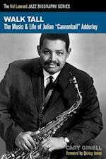 Walk Tall (Hal Leonard Jazz Biography Series)